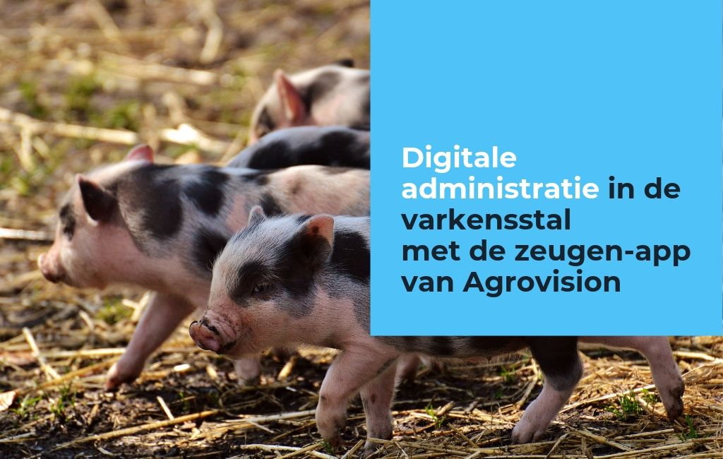 Digitale administratie Agrovision